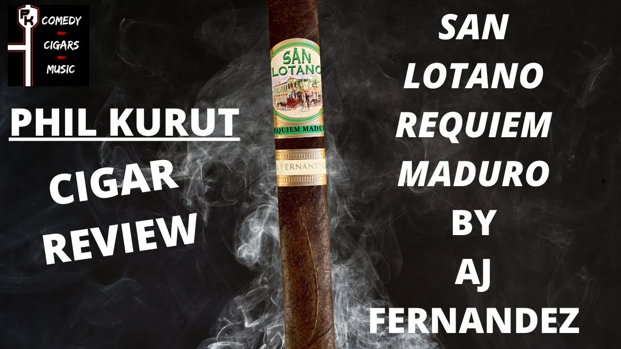 SAN LOTANO REQUIEM MADURO BY AJ FERNANDEZ CIGAR REVIEW