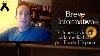 Breve Informativo - Noticias Forex del 7 de Noviembre 2018
