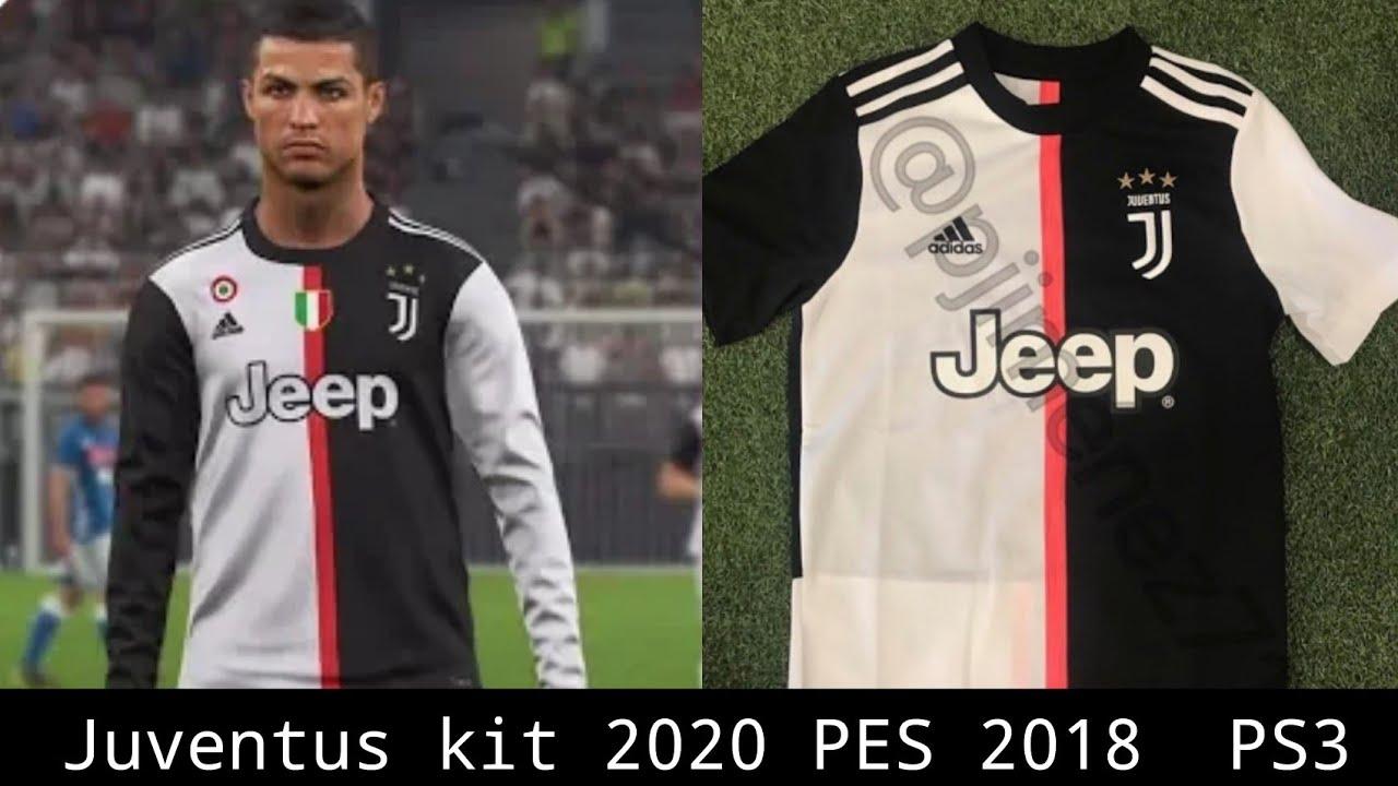 Juventus Schedule 2020 Juventus kit 2020 PES 2018 PS3   YouTube