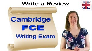 FCE Writing Exam - How to Write a Review