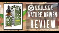 Nature Driven Hemp Oil | CBD Oil For Pain, Anxiety & More | CBD Oil Review