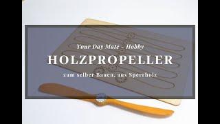 [Zubehör] Slow Flyer Holzpropeller, Propeller zum selber Bauen, Sperrholz, selber schleifen & leimen