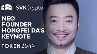 NEO Founder Hongfei Da's keynote at TOKEN2049