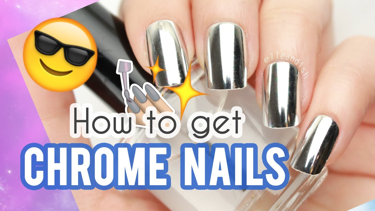 ☆ How to get CHROME NAILS ☆ - YouTube