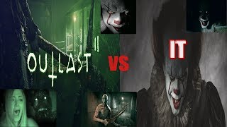 OUTLAST 2 VS IT (2017)__which one is more scarry????