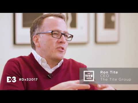 Dx3 2017 Partner Spotlight Series: Ron Tite, CEO - The Tite Group