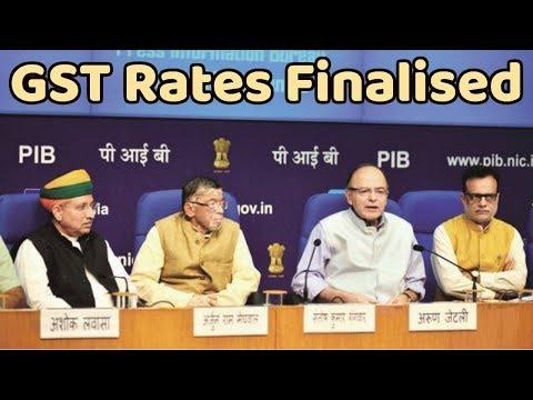 GST Rates Finalised | जानिए किस सामान पर लगेगा कितना टैक्स ?