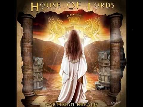 "HOUSE OF LORDS""Cartesian Dreams"""