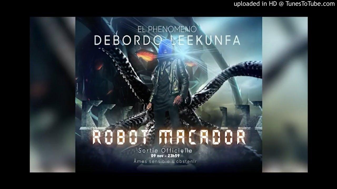 musique debordo robot macador