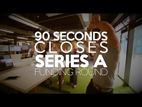 90 Seconds Closes Series A Round - (Ride the Wave - Moments)
