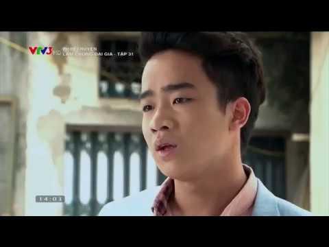 Làm Chồng Đại Gia Tập 31 | Phim Việt Nam