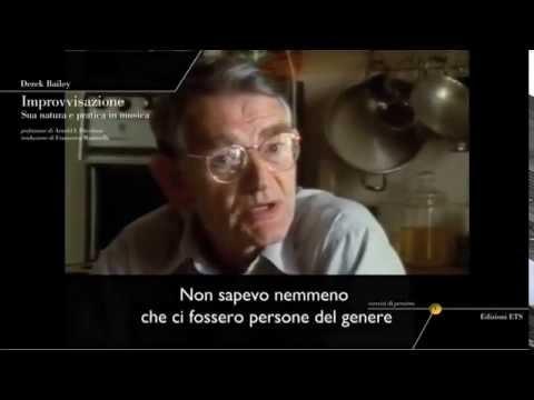 Derek Bailey - IMPROVVISAZIONE