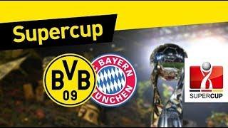 Borussia x Bayern | Supercopa da Alemanha 2017