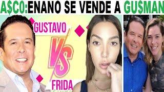 GUSTAVO ADOLFO hunde a FRIDA S0FIA entérense TODOS