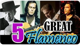 5 Great Flamenco Spanish Guitar Songs Compilation
