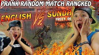 PRANK ENGLISH VS SUNDA AUTO NGAKAK PARAH RANDOM MATCH SQUAD - GARENA FREE FIRE