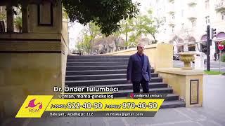 Uzm.Dr.Öndər Tulumbacı - Hər bir Həyat Möcüzədir, unutma sən Ana olacaqsan.