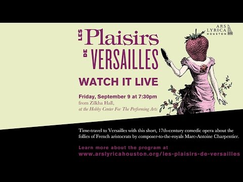 Ars Lyrica - Les Plaisirs de Versailles