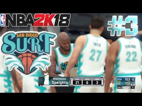 NBA 2K18 MYLEAGUE EP 3 | EXPANSION TEAM SAN DIEGO SURFS| TRUST THE PROCESS