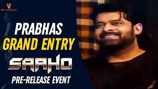 Prabhas Grand Entry | Saaho Pre Release Event | Shraddha Kapoor | Sujeeth | Ghibran | UV Creations