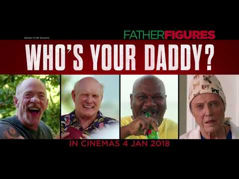 "Father Figures - ""From Dad To Worse"" TVC [HD]"