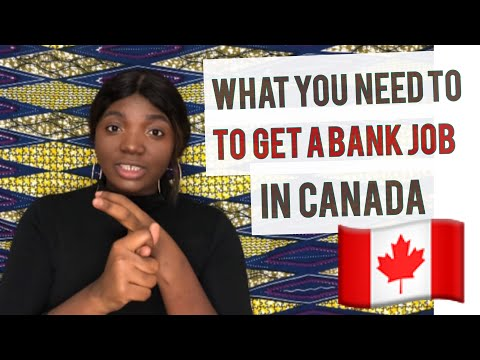 HOW TO GET A BANK JOB IN CANADA