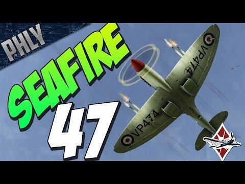 CONTRA Rotating PROPS! SEAFIRE FR. 47 - War Thunder Gameplay