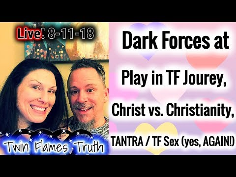 🔥🔥 LIVE! Dark Forces at Play in TF Journey, Christ vs