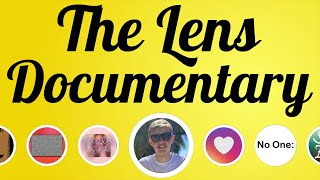 The Lens Documentary - What is it like to be a Lens Creator for 30 Days
