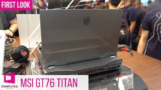 MSI GT76 Titan Gaming Laptop Stuffed With Desktop Components! (English) #Computex2019