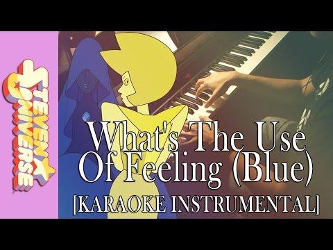 """What's The Use Of Feeling (Blue)"" - Steven Universe    [Piano Karaoke Instrumental]"