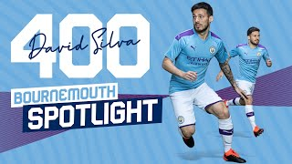 SPOTLIGHT ON SILVA | AFC BOURNEMOUTH V MAN CITY