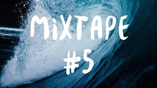 INDIE/INDIE FOLK MIX #5 - AUGUST 2015
