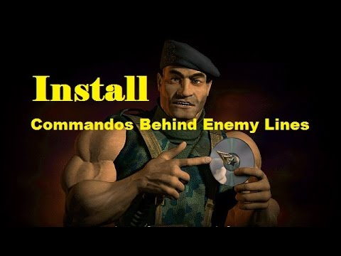 How To Download And Install Commandos Behind Enemy Lines