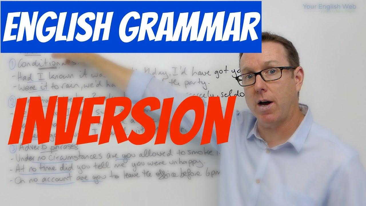 English grammar -Inversion - gramática inglesa - YouTube