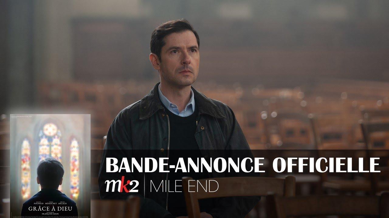 GRÂCE À DIEU Bande-annonce officielle MK2 l MILE END