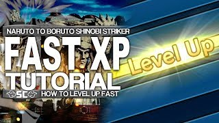 How To LEVEL/RANK UP FAST In Naruto To Boruto Shinobi Striker!