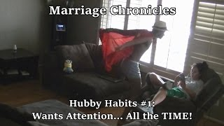Marriage Chronicles: Ep 2 - Hubby Habit = Man-Child Mode
