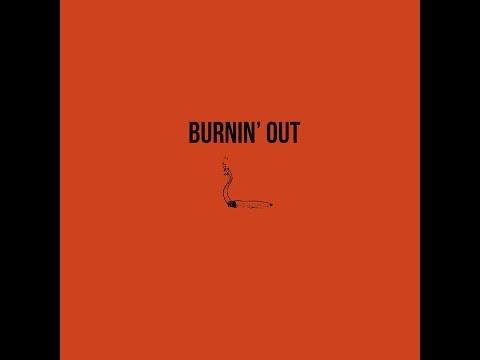 SoMo - Burnin' Out
