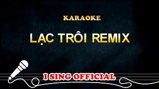 Lạc Trôi Karaoke Remix - Sơn Tùng MTP