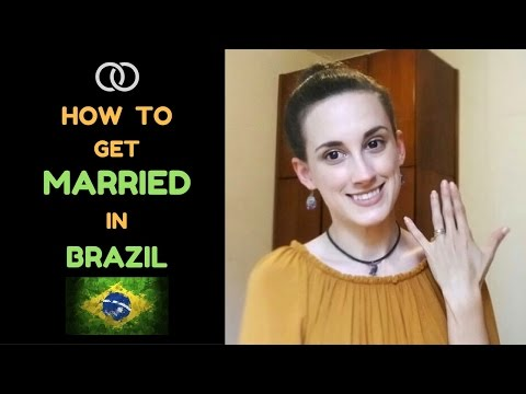GETTING MARRIED IN BRAZIL