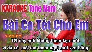 Bài Ca Tết Cho Em || Karaoke Tone Nam - Nhạc Sống Thanh Ngân