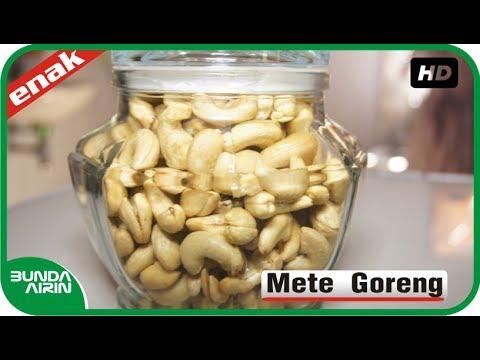 Bumbu Dan Cara Menggoreng Kacang Mete