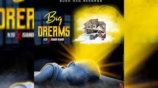 Sud Sud, XS - Big Dreams - August 2020