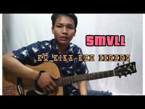 Free Download Smvll - Ku Kira Kau Senang Cover By: Rijal Wifqi Mp3 dan Mp4