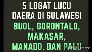 Download lagu 5 Logat lucu daera sulawesi Gorontalo Palu Buol Manado dan Makasar MP3