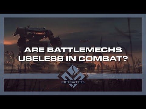 Are BattleMechs Useless in Combat?   Battletech   Debates Pilot