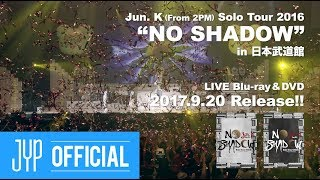 "Jun. K (From 2PM) Solo Tour 2016 ""NO SHADOW"" Digest Video"