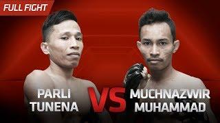 [HD] Parli Tunena Vs Muchnazwir Muhamad || One Pride Pro Never Quit #28