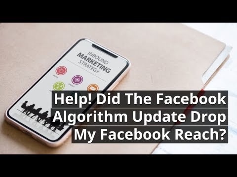 Did The Facebook Algorithm Change My Reach?